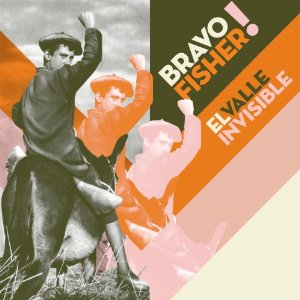 El valle invisible, nuevo disco de Bravo Fisher!